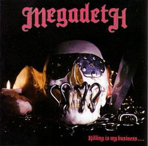 Megadeth_killing_is_my_business___a